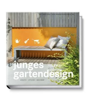 Junges Gartendesign – kreativ, stylish, machbar